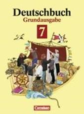 Deutschbuch 7. Sprach-und Lesebuch.Grundausgabe. Neue Rechtschreibung