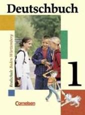 Deutschbuch 1. 5. Schuljahr. Schülerbuch. Realschule. Baden-Württemberg. Neue Rechtschreibung