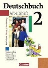 Deutschbuch 2 / 6. Schuljahr. Arbeitsheft mit Lösungen. Realschule. Baden-Württemberg