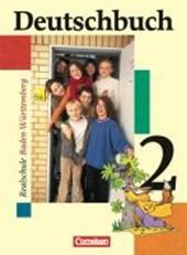 Deutschbuch 02. 6. Schuljahr. Schülerbuch. Realschule. Baden-Württemberg. Neue Rechtschreibung