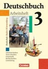 Deutschbuch 3. Arbeitsheft mit Lösungen. 7. Schuljahr. Realschule. Baden-Württemberg