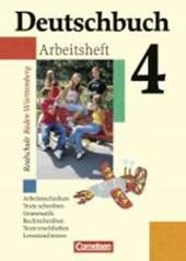 Deutschbuch 4. Arbeitsheft mit Lösungen. Realschule. Baden-Württemberg. Neue Rechtschreibung