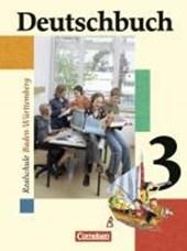 Deutschbuch 3. Sprach- und Lesebuch. Realschule. Baden-Württemberg. Neue Rechtschreibung