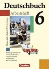 Deutschbuch - Realschule Baden-Württemberg 6: 10. Schuljahr - Arbeitsheft mit Lösungen