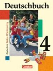 Deutschbuch 4. Schülerbuch. Realschule. Baden-Württemberg. Neue Rechtschreibung