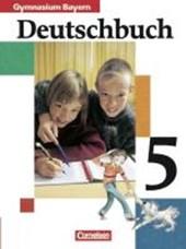 Deutschbuch 5. Schülerbuch. Bayern. Gymnasium. Neue Rechtschreibung