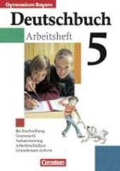 Deutschbuch 5. Arbeitsheft mit Lösungen. Bayern. Gymnasium. RSR