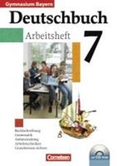 Deutschbuch 7. Jahrgangsstufe. Arbeitsheft mit Lösungen und CD-ROM. Gymnasium Bayern