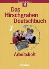 Das Hirschgraben Sprachbuch 7. Arbeitsheft. M-Klassen. Neu. Bayern. Neue Rechtschreibung
