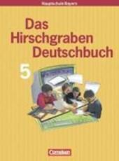 Das Hirschgraben Deutschbuch 5. Schülerbuch. Neu. Bayern. Neue Rechtschreibung