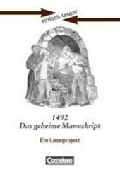 einfach lesen! Niveau 2. 1492 - Das geheime Manuskript. Arbeitsbuch mir Lösungen
