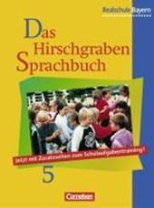Das Hirschgraben Sprachbuch 5. Schülerbuch. Realschule. Bayern. Neue Rechtschreibung