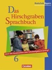 Das Hirschgraben Sprachbuch 6. Schülerbuch. Realschule. Bayern. Neue Rechtschreibung