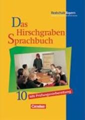 Das Hirschgraben Sprachbuch 10. Schülerbuch. Realschule. Bayern. Neue Rechtschreibung