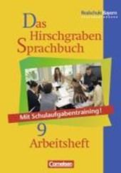 Das Hirschgraben Sprachbuch 9. Arbeitsheft. Realschule. Bayern. Neue Rechtschreibung