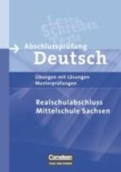 Abschlussprüfung Deutsch. 10. Schuljahr - Arbeitsheft mit Lösungen. Mittelschule Sachsen