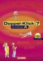 Doppel-Klick - Allgemeine Ausgabe. 7. Schuljahr. Arbeitsheft A mit Lösungen und CD-ROM