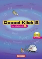 Doppel-Klick - Allgemeine Ausgabe 8. Schuljahr. Arbeitsheft A mit Lösungen mit CD-ROM