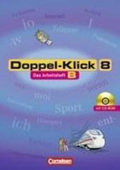 Doppel-Klick - Allgemeine Ausgabe 8. Schuljahr. Arbeitsheft B mit Lösungen mit CD-ROM