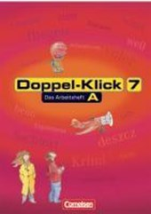 Doppel-Klick - Allgemeine Ausgabe, Nord, Nordrhein-Westfalen. 7. Schuljahr. Arbeitsheft A mit Lösungen
