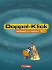 Doppel-Klick - Allgemeine Ausgabe. 10. Schuljahr. Schülerbuch