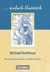 Michael Kohlhaas. Schülerheft einfach klassisch