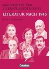Arbeitshefte zur Literaturgeschichte. Literatur nach