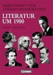 Arbeitsheft zur Literaturgeschichte. Literatur um