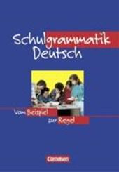 Schulgrammatik Deutsch. Neue Rechtschreibung