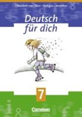 Deutsch für Dich 7. Arbeitsheft. Neue Rechtschreibung
