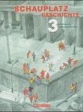 Schauplatz Geschichte 3. Schülerbuch. Rheinland-Pfalz