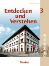Entdecken und Verstehen. Band 3. Schülerbuch. Realschule Rheinland-Pfalz. Erweiterte Ausgaben. Neubearbeitung