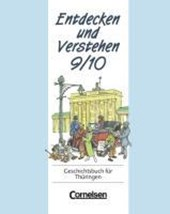 Entdecken und Verstehen 9/10. Geschichtsbuch für Thüringen