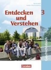 Entdecken und Verstehen. Band 3. 9./10. Schuljahr. Schülerbuch. Realschule Baden-Württemberg. Neubearbeitung