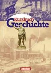 Kursbuch Geschichte. Schülerband. Allgemeine Ausgabe