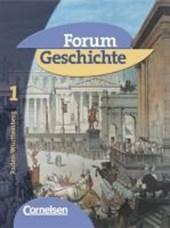 Forum Geschichte 1. Schülerbuch. Baden-Württemberg