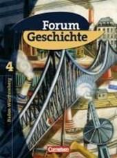 Forum Geschichte 4. Schülerbuch Gymnasium Baden-Württemberg