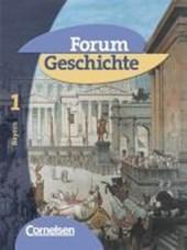 Forum Geschichte Band 1. Schülerbuch. Bayern