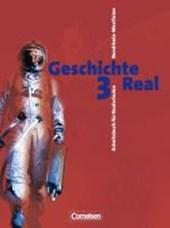 Geschichte Real 3. 9./10. Schuljahr. Schülerbuch. Realschule. Nordrhein-Westfalen
