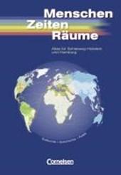 Unsere Welt. Menschen Zeiten Räume. Atlas für Schleswig-Holstein und Hamburg