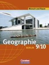 Mensch und Raum. 9./10. Schuljahr. Schülerbuch. Geografie Berlin. Neubearbeitung