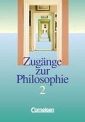 Zugänge zur Philosophie