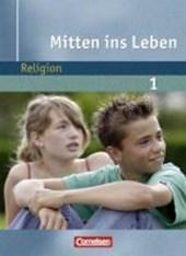 Mitten ins Leben Band 1. 5./6. Schuljahr. Schülerbuch