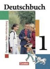 Deutschbuch 1. 5. Schlulfahr. Schülerbuch. Baden-Württemberg. Gymnasium