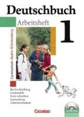Deutschbuch 1. Arbeitsheft mit Lösungen. Gymnasium. Baden-Württemberg. Neue Rechtschreibung