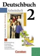 Deutschbuch 2. 6. Schuljahr Arbeitsheft. Baden-Württemberg. Gymnasium. Neue Rechtschreibung