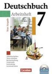 Deutschbuch 7. Schuljahr. Arbeitsheft. Gymnasium. Allgemeine Ausgabe. Neue Ausgabe