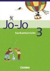 Jo-Jo Sachunterricht - Allgemeine Ausgabe. 3. Schuljahr - Schülerbuch