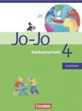 Jo-Jo Sachunterricht - Allgemeine Ausgabe. 4. Schuljahr - Arbeitsheft - Rheinland-Pfalz und Saarland