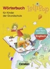 LolliPop Wörterbuch mit Bild-Wort-Lexikon Englisch. Neubearbeitung